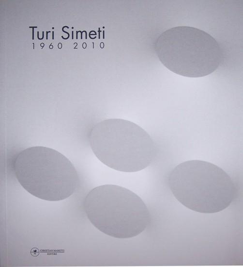 Turi Simeti 1960-2010 Maretti